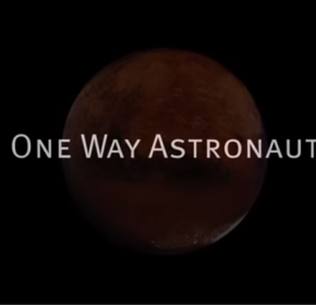 One Way Astronaut
